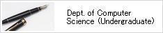Dept. of Computer Science (Undergraduate)